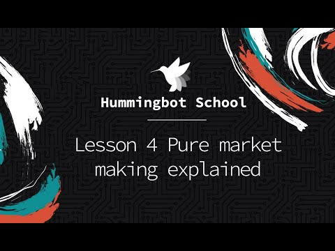 [Hummingbot School] Lesson 4 - Pure Market Making Explained | Crypto High Frequency Trading