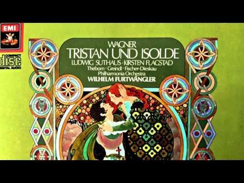 Wagner - Tristan und Isolde (Flagstad,Suthaus - recording of the Century : Wilhelm Furtwängler)