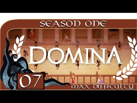 Domina (Gladiator Management Sim) - Season One - #07 - Max Difficulty - Domina Let's Play / Gameplay