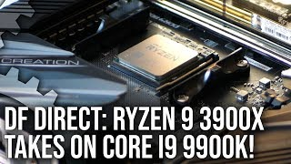 DF Direct! Ryzen 9 3900X vs Core i9 9900K + What Zen 2 Means For Next-Gen