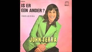 1973 JOHN TERRA is er een ander