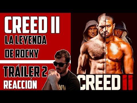 CREED 2 | TRÁILER ESPAÑOL | REACCIÓN | ¡Tremendo! Hijo contra hijo