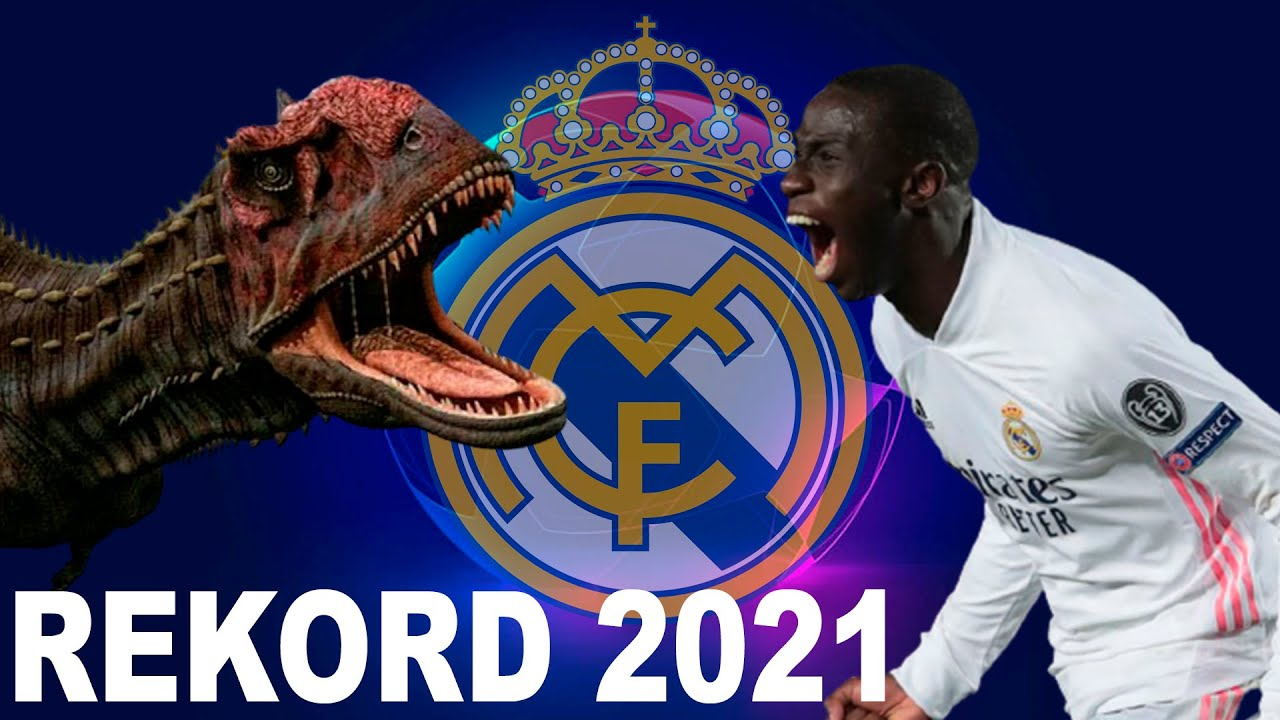 Real Madrid rekord 2021