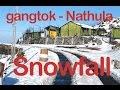 Gangtok Nathula Road Snowfall
