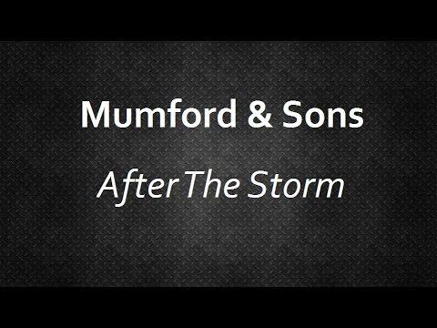 Mumford & Sons - After The Storm [Lyrics] | Lyrics4U