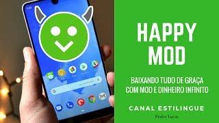 BAIXANDO TUDO DE GRAÇA COM HAPPY MOD