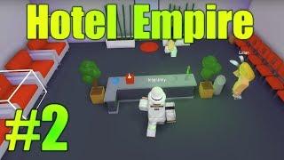 Viele Verbesserungen! - Hotel Empire Ep 2 - ROBLOX