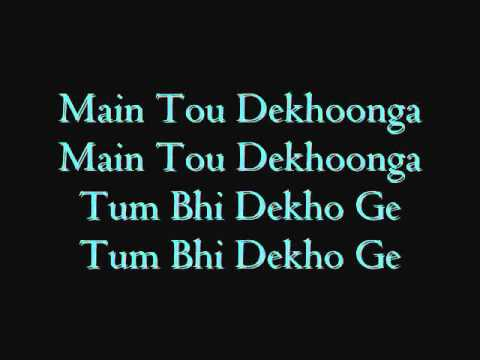 Main Tou Dekhoonga lyrics
