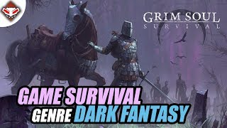 Game Survival Genre Dark Fantasy - Grim Soul Survival - Android Games Reviews