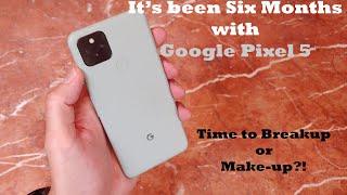 Google Pixel 5 : 6 Months Review, still the best?