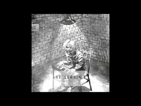 Kellerkind - Move Me [Stil vor Talent]