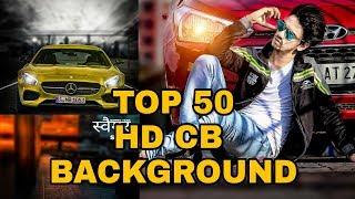 Top-50 HD Cb Hintergrund 2018 | Beste Hintergrund Cb | Cb Bearbeitungen Hintergrund