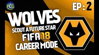Video FIFA18: WOLVES / SCOUT FUTURE STAR CAREER MODE EP2 download MP3, 3GP, MP4, WEBM, AVI, FLV Desember 2017