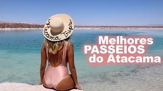PASSEIOS NO DESERTO DO ATACAMA: MEUS 8 FAVORITOS   Prefiro Viajar