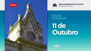 Momentos com Deus - Escola Dominical (11/10/2020)