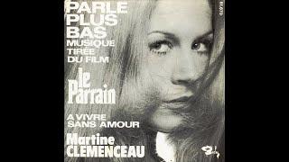 Martine Clémenceau - A vivre sans amour (1972)