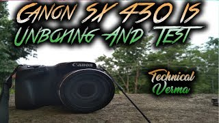 Canon Sx430 Unboxing And Review 2018 | Video And Picture Sample | Technical Verma