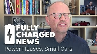 power houses small cars   fully charged news