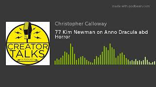 77 Kim Newman on Anno Dracula abd Horror