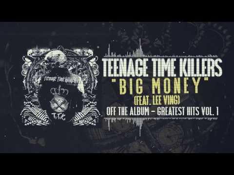 Teenage Time Killers - Big Money feat. Lee Ving