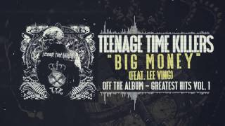 Teenage Time Killers ft. Lee Ving - Big Money