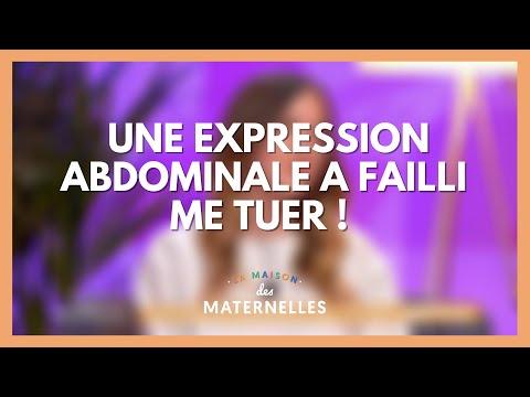 Une expression abdominale a failli me tuer ! - La Maison des maternelles #LMDM