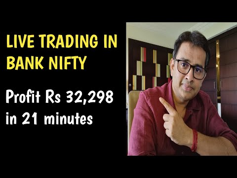 Live Trading in Bank Nifty  Profit Rs 32,298 in 21 minutes