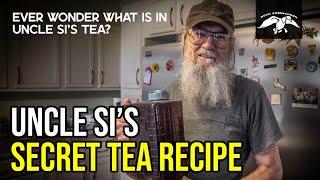 "Uncle Si's SECRET Tea Recipe | A Lesson on ""Good Health"""