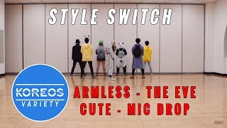 connectYoutube - [Koreos Variety] S2 EP6 - Style Switch: No Arm Exo The Eve + Cute BTS Mic Drop