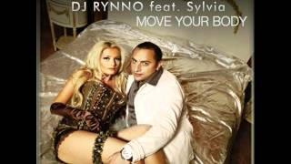 Dj Rynno feat. Sylvia - Move Your Body (Extended Version)