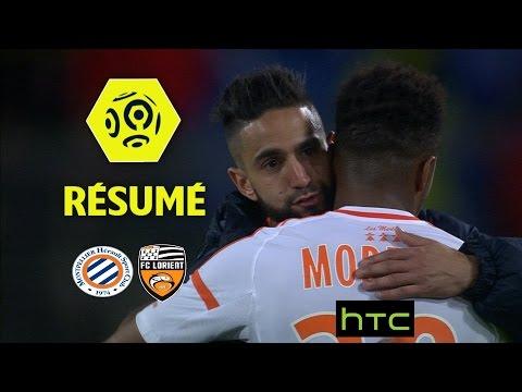 Montpellier Hérault SC - FC Lorient (2-0)  - Résumé - (MHSC - FCL) / 2016-17