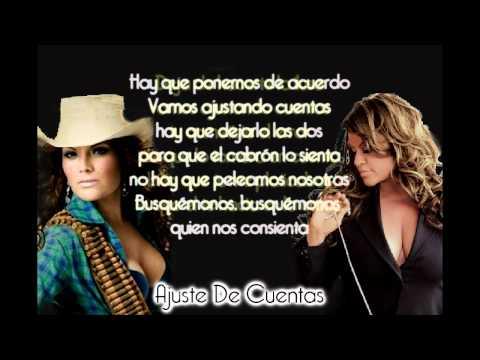 Diana Reyes ft. Jenni Rivera - Ajustando Cuentas(con letra)2012
