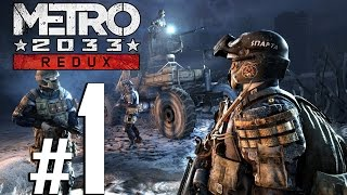 Metro 2033 Redux Walkthrough HD - Intro Artyom - Part 1 [PC 1080p No Commentary]