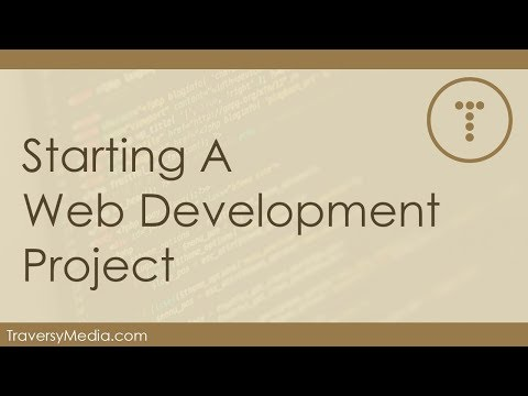 Starting A Serious Web Development Project