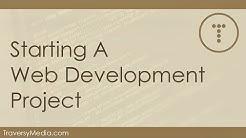 Starting A Serious Web Development Project