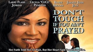 """Her Faith Told Her To Wait - """"Don"""