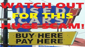 Ex-Car Salesman Exposes The Truth On Buy Here Pay Here Car Dealerships!