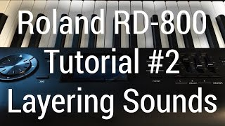 roland rd 800 tutorial layering sounds