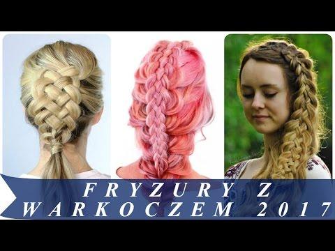Fryzury Z Warkoczem 2017 Youtube