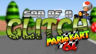 Mario Kart 64 Lap Skips And Glitches - Son Of A Glitch - Episode 14