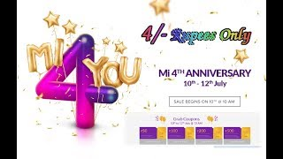 Mi 4th Anniversary Sale    Mi 4 Rupees Sales    2018 Mi Flash Sales