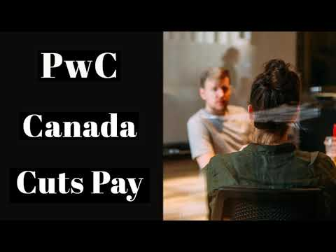 PwC Canada Cuts Pay