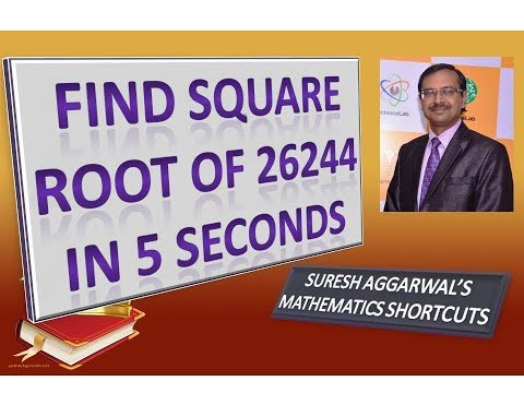 Trick 88 - Find Square Root of 26244 in 5 Seconds
