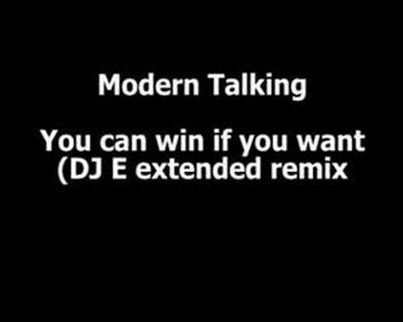 Modern Talking - You can win if you want (extended remix)