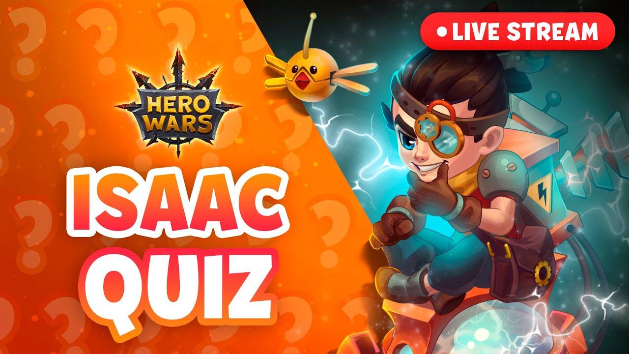 Live Stream — ISAAC QUIZ! | Hero Wars Mobile