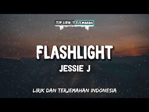 flashlight---jessie-j-(-lirik-terjemahan-indonesia-)-🎤