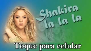 Shakira - La la la - toque para celular - ringtone