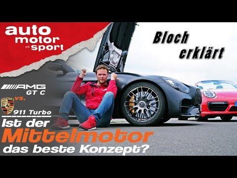 AMG GT vs. Porsche 911: Ist der Mittelmotor das beste Konzept? Bloch erklärt #40  auto motor & sport