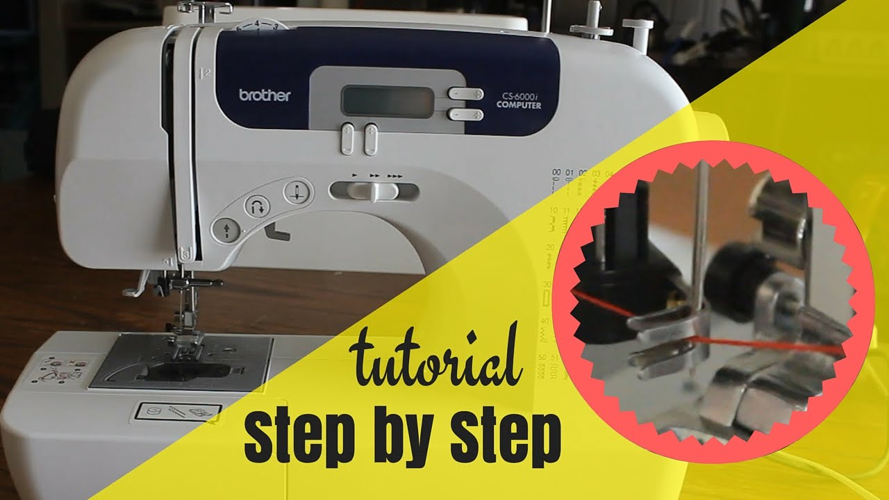 How to Set Up Brother CS6000I Sewing Machine | Easy Step ...