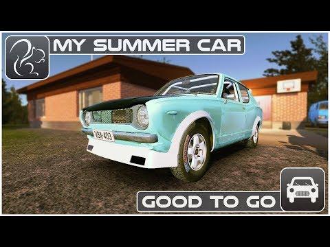 My Summer Car - Good to Go